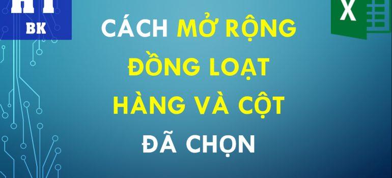 thumbai - mo rong dong loat cot va dong da chon