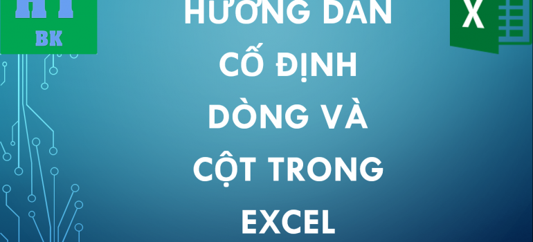 full freeze panes cach co dinh dong va cot trong excel